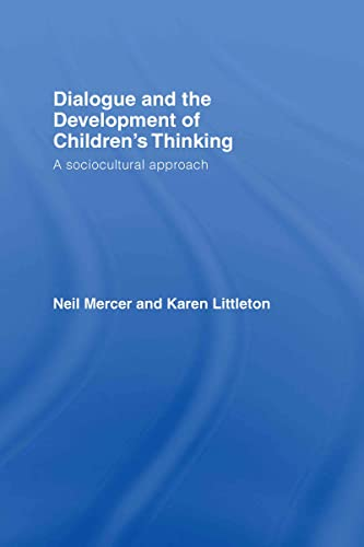 9780415404785: Dialogue and the Development of Children's Thinking: A Sociocultural Approach