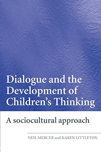 9780415404792: Dialogue and the Development of Children's Thinking: A Sociocultural Approach