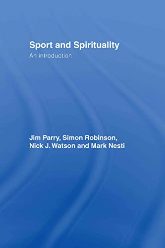 9780415404822: Sport and Spirituality: An Introduction (Ethics and Sport)