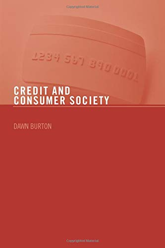 9780415405225: Credit and Consumer Society
