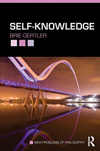 Self-Knowledge (New Problems of Philosophy): Gertler, Brie