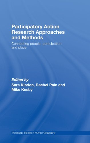 9780415405508: Participatory Action Research Approaches and Methods: Connecting People, Participation and Place (Routledge Studies in Human Geography)