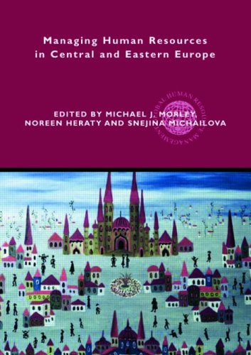 Managing Human Resources in Central and Eastern: Michael J. Morley,