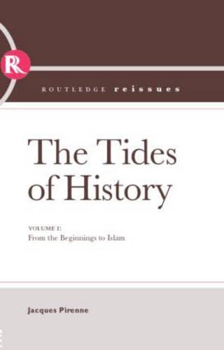 9780415405652: Tides of History: From the Beginnings to Islam