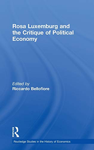 9780415405706: Rosa Luxemburg and the Critique of Political Economy