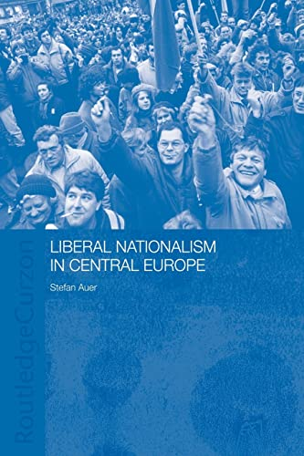 9780415406123: Liberal Nationalism in Central Europe