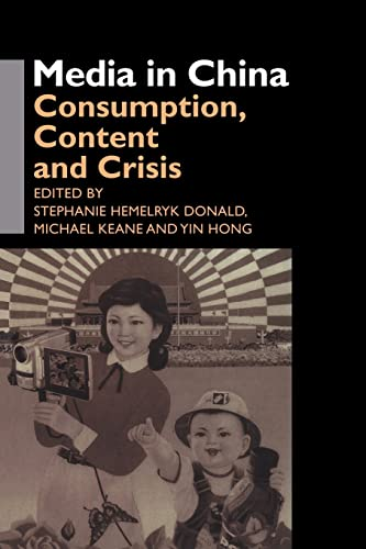 9780415406277: Media in China: Consumption, Content and Crisis