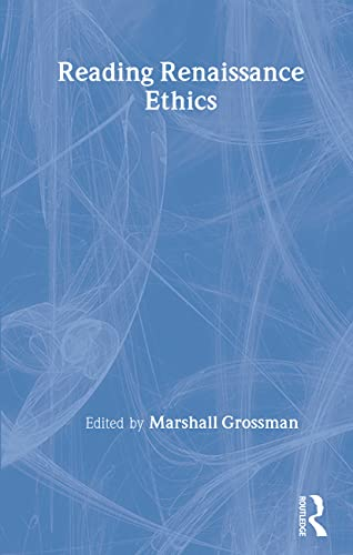 9780415406352: Reading Renaissance Ethics
