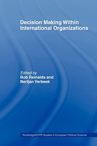 9780415406789: Decision Making Within International Organisations (Routledge/ECPR Studies in European Political Science)