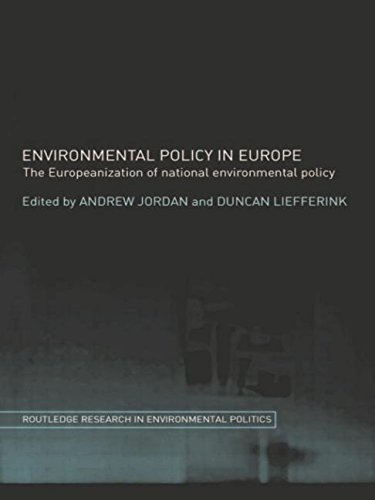 9780415406796: Environmental Policy in Europe: The Europeanization of National Environmental Policy (Environmental Politics)