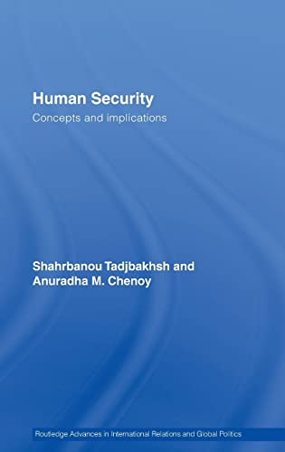 9780415407274: Human Security: Concepts and implications (Routledge Advances in International Relations and Global Politics)