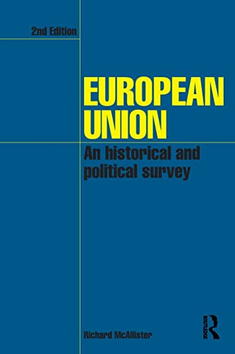 9780415407618: European Union: An Historical and Political Survey