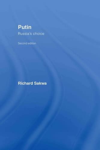 9780415407656: Putin: Russia's Choice
