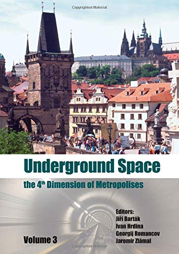 9780415408073: Underground Space - The 4th Dimension of Metropolises, Three Volume Set +CD-ROM: Proceedings of the World Tunnel Congress 2007 and 33rd ITA/AITES Annual General Assembly, Prague, May 2007