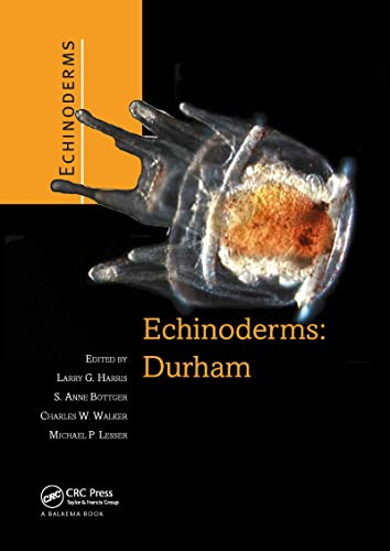 9780415408196: Echinoderms: Durham: Proceedings of the 12th International Echinoderm Conference, 7-11 August 2006, Durham, New Hampshire, U.S.A.