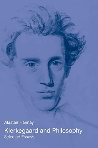 9780415408271: Kierkegaard and Philosophy: Selected Essays