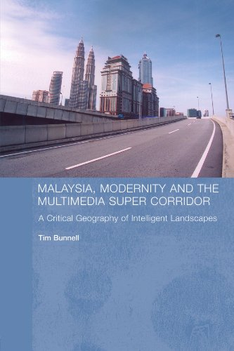 9780415408707: Malaysia, Modernity and the Multimedia Super Corridor: A critical geography of intelligent landscapes (Routledge Pacific Rim Geographies)