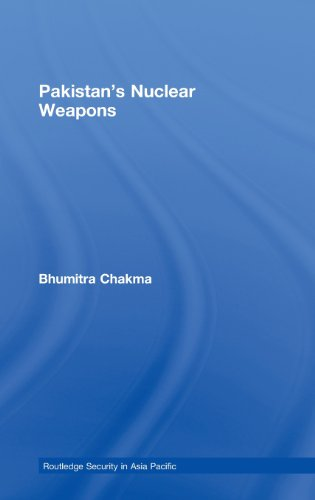 Pakistan's Nuclear Weapons: Bhumitra Chakma