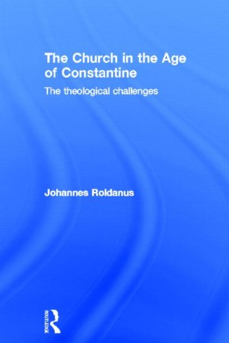 9780415409032: The Church in the Age of Constantine: The Theological Challenges