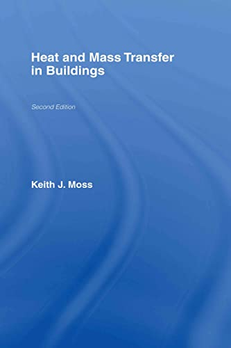 9780415409070: Heat and Mass Transfer in Buildings