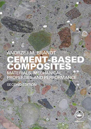9780415409094: Cement-Based Composites: Materials, Mechanical Properties and Performance, Second Edition
