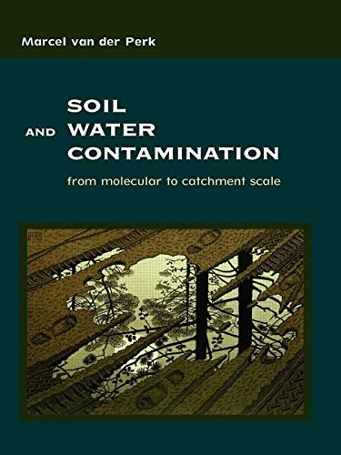 9780415409438: Soil and Water Contamination: From Molecular to Catchment Scale (Balkema: Proceedings and Monographs in Engineering, Water and Earth Sciences)