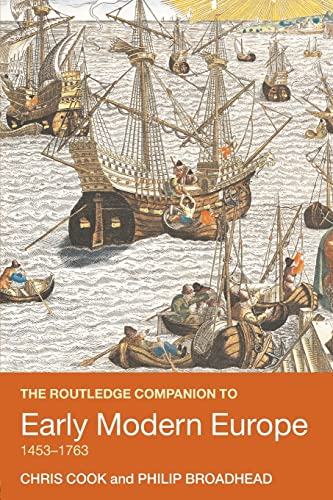 9780415409582: The Routledge Companion to Early Modern Europe, 1453-1763 (Routledge Companions to History)