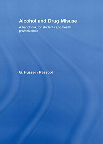 9780415409650: Alcohol and Drug Misuse: A Handbook for Students and Health Professionals