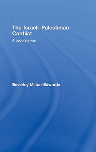 9780415410441: The Israeli-Palestinian Conflict: A People's War