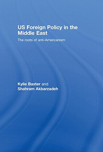 9780415410489: US Foreign Policy in the Middle East: The Roots of Anti-Americanism