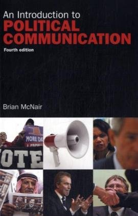 9780415410694: An Introduction to Political Communication (Communication and Society)