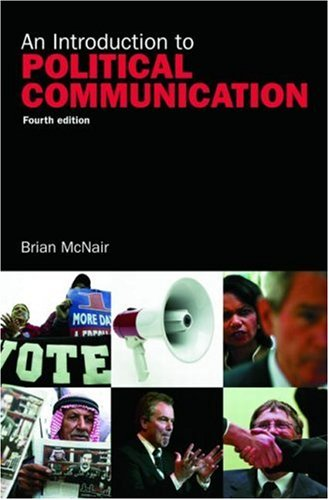 9780415410700: An Introduction to Political Communication (Communication and Society)