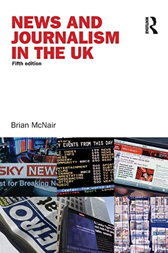 9780415410724: News and Journalism in the UK (Communication and Society)