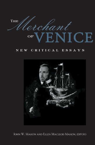 The Merchant of Venice: Critical Essays (Shakespeare: Mahon, John W.