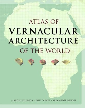 9780415411516: Atlas of Vernacular Architecture of the World
