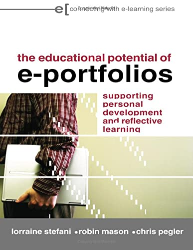 9780415412148: The Educational Potential of e-Portfolios: Supporting Personal Development and Reflective Learning (Connecting with E-learning)