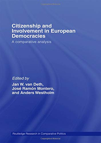 9780415412315: Citizenship and Involvement in European Democracies: A Comparative Analysis (Routledge Research in Comparative Politics)