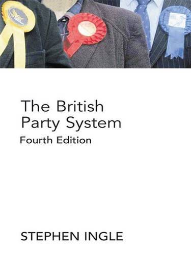 9780415412346: The British Party System: An introduction