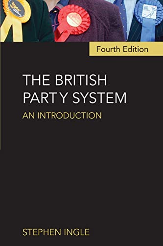 9780415412353: The British Party System: An introduction