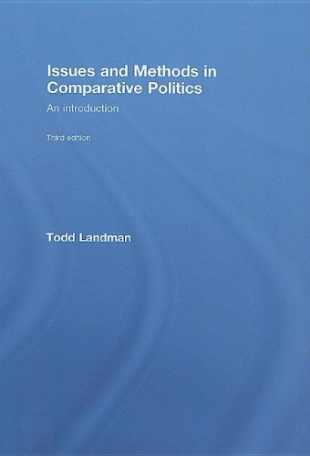 9780415412360: Issues and Methods in Comparative Politics: An Introduction