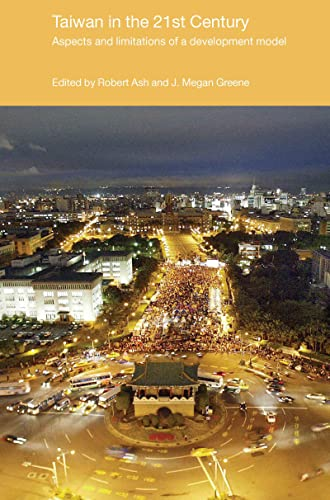 9780415412568: Taiwan in the 21st Century: Aspects and Limitations of a Development Model (Politics in Asia)