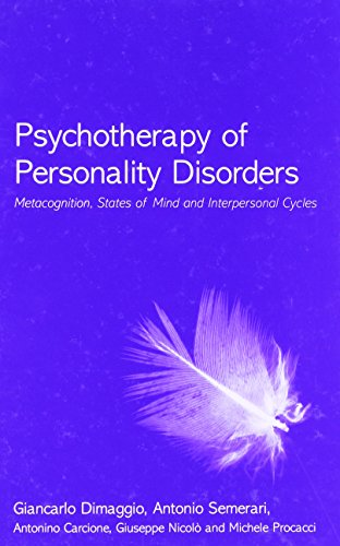 9780415412704: Psychotherapy of Personality Disorders: Metacognition, States of Mind and Interpersonal Cycles