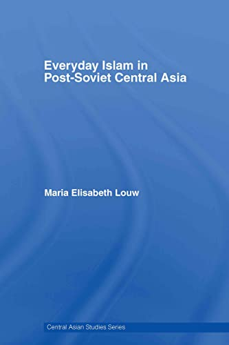 9780415413169: Everyday Islam in Post-Soviet Central Asia