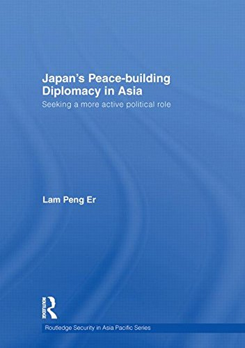 9780415413206: Japan's Peace-Building Diplomacy in Asia: Seeking a More Active Political Role (Routledge Security in Asia Pacific Series)