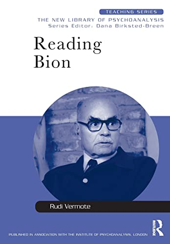 9780415413336: Reading Bion (New Library of Psychoanalysis Teaching Series)