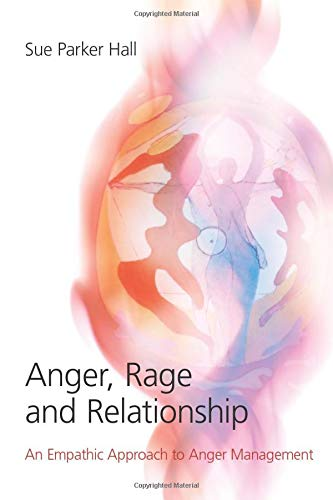 9780415413480: Anger, Rage and Relationship