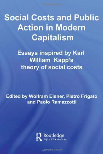 9780415413510: Social Costs and Public Action in Modern Capitalism: Essays Inspired by Karl William Kapp's Theory of Social Costs (Routledge Frontiers of Political Economy)