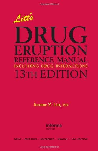 Litt's Drug Eruption Reference Manual Including Drug: Jerome Z. Litt,