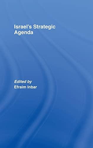 9780415413602: Israel's Strategic Agenda