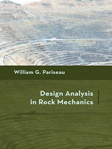 9780415413817: Design Analysis in Rock Mechanics (Balkema: Proceedings and Monographs in Engineering, Water and Earth Sciences)